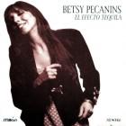 1995 - Betsy Pecanins - El Efecto Tequila
