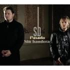 2006 - Sin Bandera - Pasado