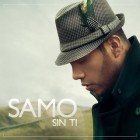 2013 - Samo - Sin ti